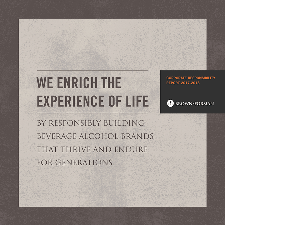 Cover of the 2017 through 2018 Brown-Forman Corporate Responsibility Report